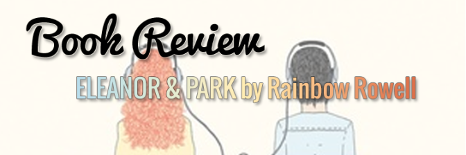 Eleanor and Park Book Review